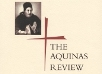 The Aquinas Review, Vol. 20, 2015