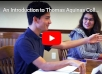 Video: An Introduction to <br>Thomas Aquinas College