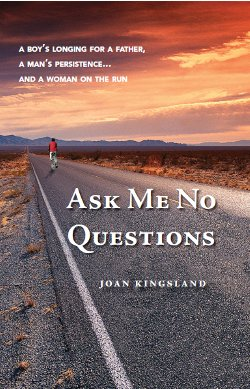 Ask Me No Questions, by Dr. Joan Kingsland